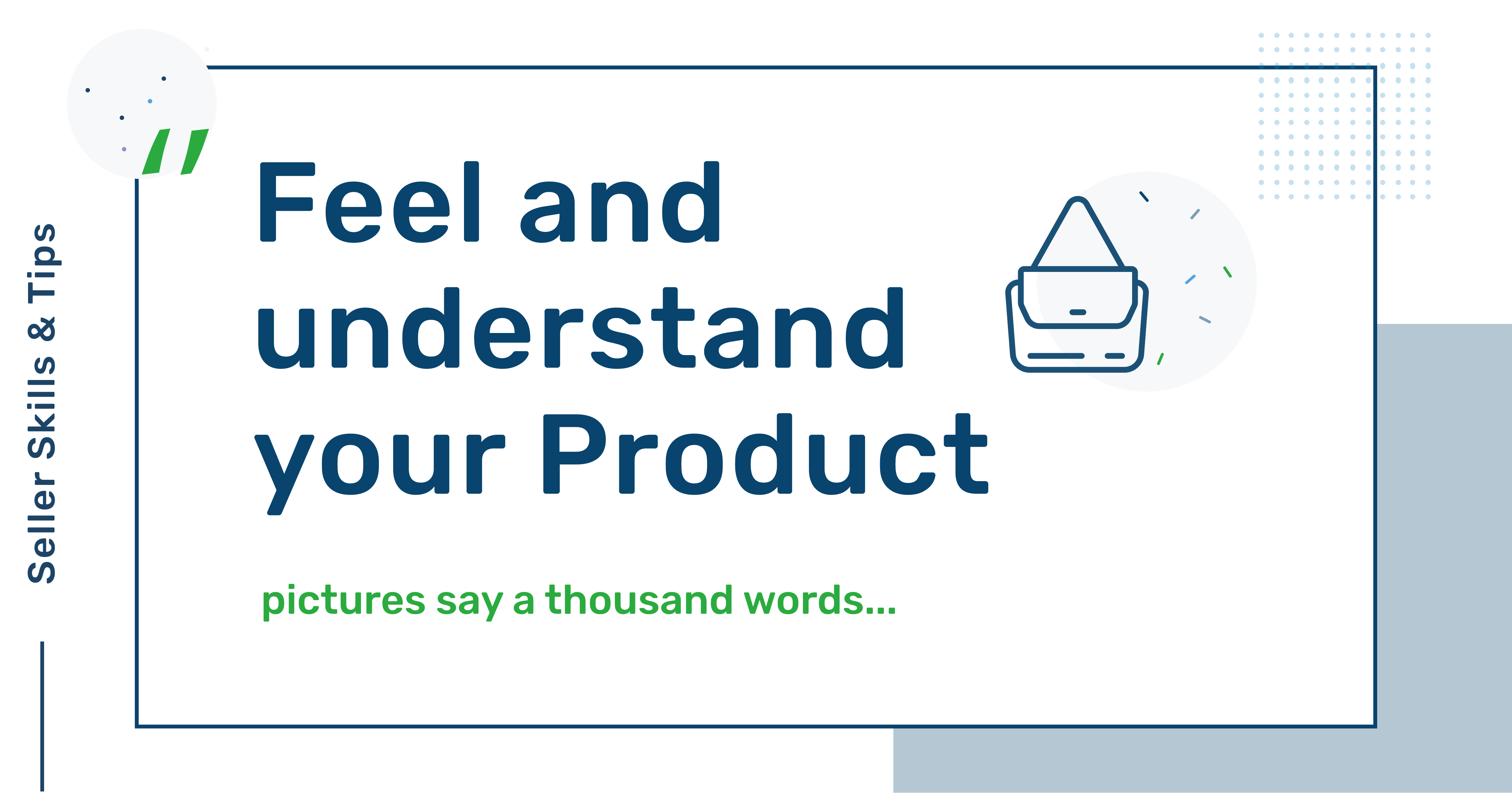 eCommerce Seller Hero: Feel and understand your product