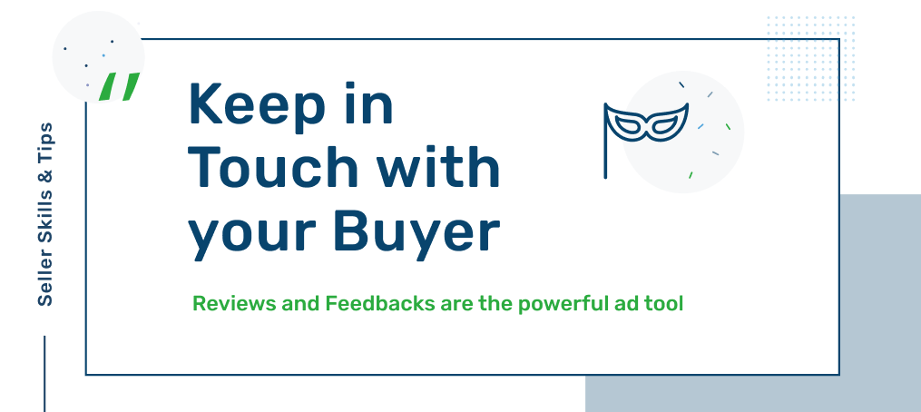 Keep in touch with buyer